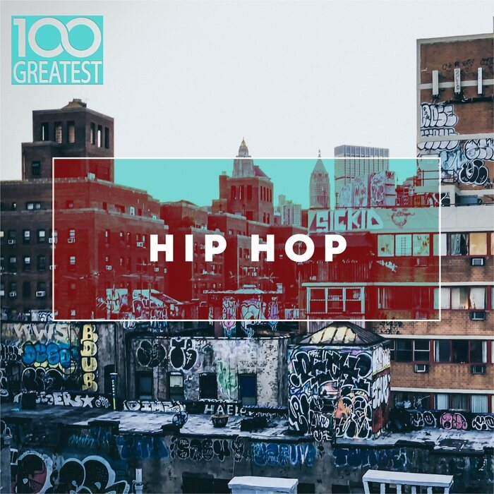 אוסף המאה - 100 Greatest Hip-Hop - 2019 - להורדה