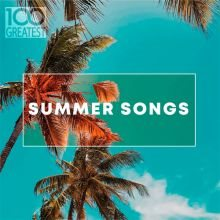 מסיבת קיץ - 100 Greatest Summer Songs (2019) - להו...